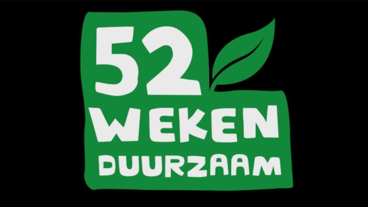 WEEK #2 EN #3 – 52 WEKEN DUURZAAM
